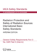 Radiation Protection and Safety of Radiation Sources: International Basic Safety Standards - Interim Edition